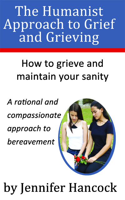 The Humanist Approach to Grief and Grieving book